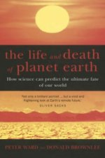 Life and Death of Planet Earth