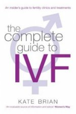 Complete Guide to IVF