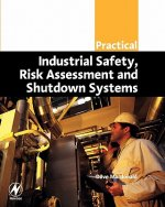 Practical Industrial Safety, Risk Assessment and Shutdown Sy