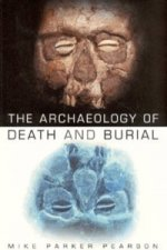 Archaeology of Death and Burial