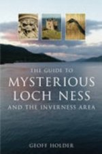 Guide to Mysterious Loch Ness and the Inverness Area
