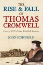 Rise and  Fall of Thomas Cromwell