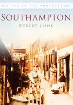 Southampton In Old Photographs