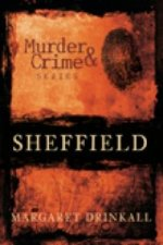 Murder and Crime in Sheffield