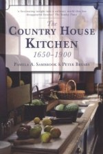 Country House Kitchen 1650-1900