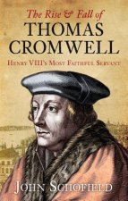 Rise & Fall of Thomas Cromwell