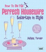 How to be the Perfect Housewife