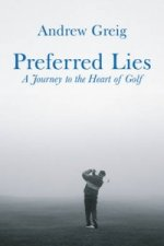 Preferred Lies