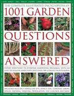 Complete Illustrated Encyclopedia of 1001 Garden Questions A
