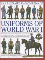 Illustrated Encyclopedia of Uniforms of World War I