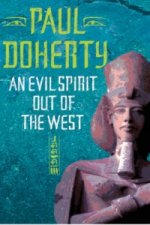 Evil Spirit Out of the West (Akhenaten Trilogy, Book 1)