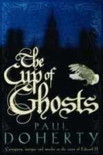 Cup of Ghosts (Mathilde of Westminster Trilogy, Book 1)