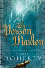 Poison Maiden (Mathilde of Westminster Trilogy, Book 2)
