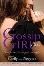 Gossip Girl The Carlyles: You Just Can't Get Enough