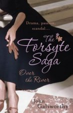 Forsyte Saga 9: Over the River