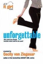 Unforgettable: An It Girl Novel
