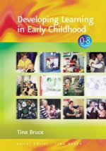 Developing Learning in Early Childhood