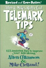 Allen and Mike's Really Cool Telemark Tips