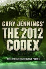 Gary Jennings' the 2012 Codex