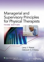Managerial and Supervisory Principles for Physical Therapist