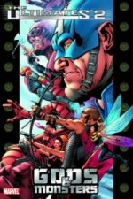 Ultimates 2 Vol.1: Gods And Monsters