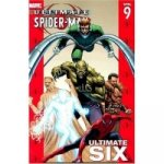 Ultimate Spider-man Vol.9: Ultimate Six