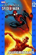 Ultimate Spider-man Vol.12: Superstars