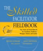 Skilled Facilitator Fieldbook