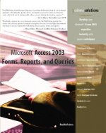Microsoft Access 2003 Forms, Reports and Queries