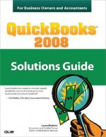QuickBooks 2008 Solutions Guide for Business Owners and Acco