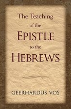 Teaching of the Epistle to the Hebrews