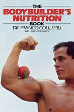 Bodybuilders Nutrition Book