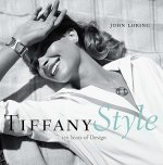 Tiffany Style:170 Years of Design