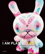 I Am Plastic, Too