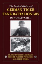 Combat History of German Tiger Tank Battalion 503 in World W