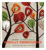 Kyuuto! Japanese Crafts!: Woolly Embroidery