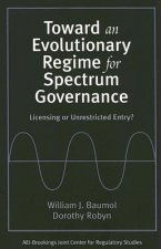 Toward an Evolutionary Regime for Spectrum Governance
