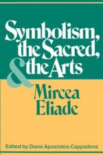 Symbolism, the Sacred and the Arts
