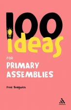 100 Ideas for Assemblies