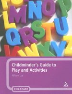 Childminder's Guide to Play and Activities