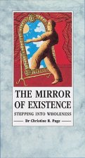 Mirror of Existence