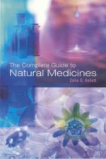 Complete Guide to Natural Medicines
