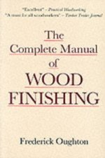 Complete Manual of Wood Finishing