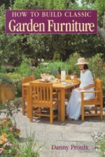 How to Build Classic Garden Furniture