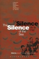 Le Silence de la mer/The silence of the sea (Bilingual edition)