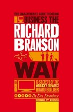 Unauthorized Guide to Doing Business the Richard Branson Way