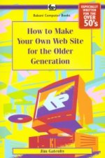 How to Make Your Own Web Site for the Older Generation
