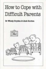 How to Cope with Difficult Parents