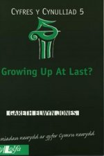 Growing Up at Last?