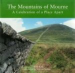 Mountains of Mourne: Celebration of a Place apart